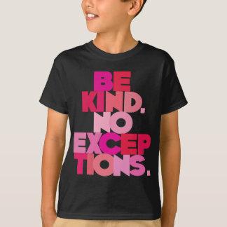 Camiseta Seja amável nenhumas exceções, rosa