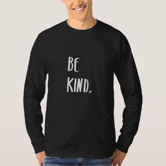 Camiseta Seja arte amável da tipografia da bondade