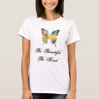 Camiseta Seja bonito, seja borboleta amável