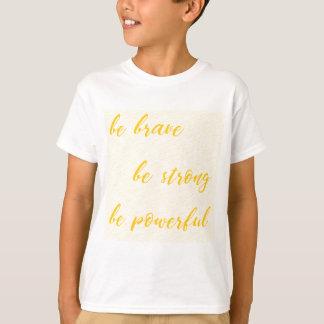 Camiseta seja bravo seja forte seja poderoso
