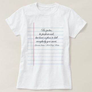 """Camiseta """"Seja"""" citações polidas de Gerador Louco Cão"""
