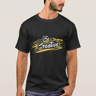 Camiseta Seja criativo!