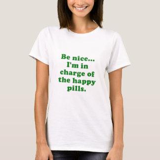 Camiseta Seja Im agradável responsável dos comprimidos