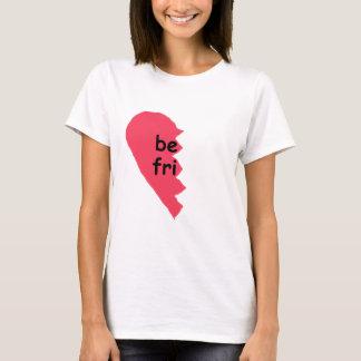 Camiseta SEJA melhores amigos de FRI meios