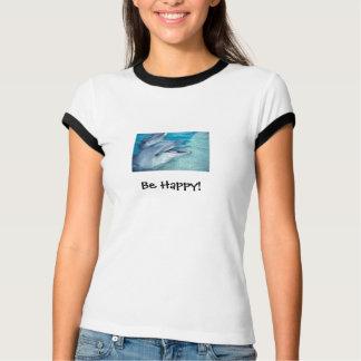 Camiseta seja o golfinho feliz T