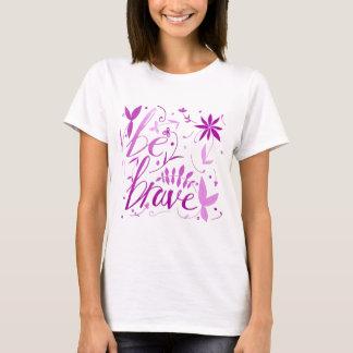 Camiseta seja rosa bravo