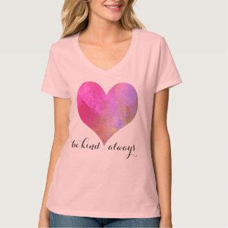 Camiseta Seja… sempre citações amáveis com coração da