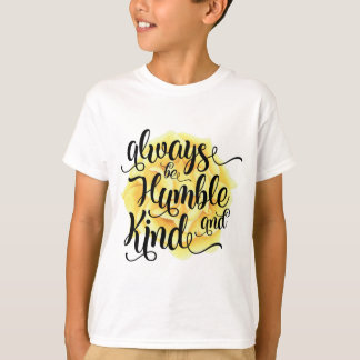 Camiseta Seja sempre humilde e tipo