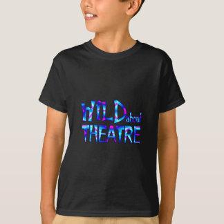 Camiseta Selvagem sobre o teatro