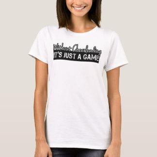 Camiseta Sem Cheerleading é apenas um jogo