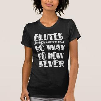 Camiseta Sem glúten nenhuma maneira nenhuma como nunca