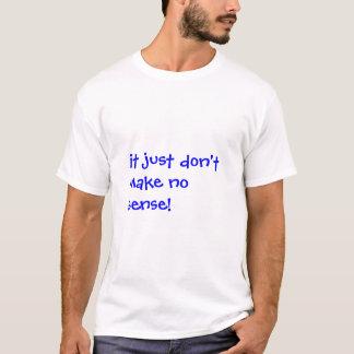 Camiseta Sem sentido