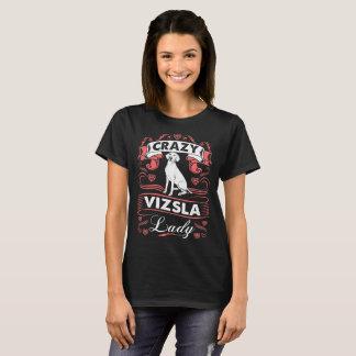 Camiseta Senhora louca Tshirt do cão de Vizsla