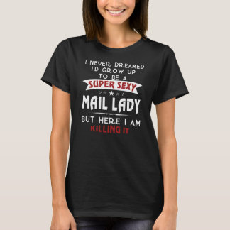 "Camiseta Senhora ""sexy"" super do correio"