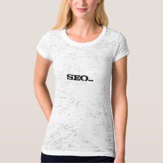 Camiseta SEO… Ya, seu kind'a gostam do CEO