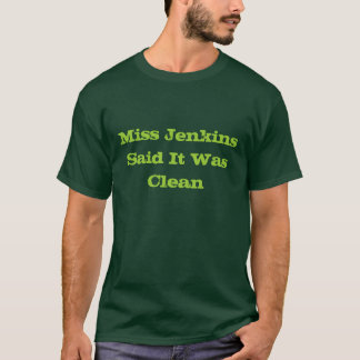 Camiseta Ser da senhorita Jenkins Dizer limpo