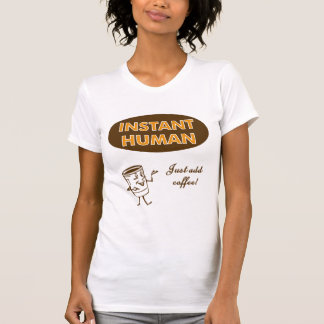 Camiseta Ser humano imediato