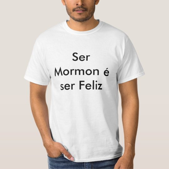 Camiseta Ser Mormon é ser Feliz