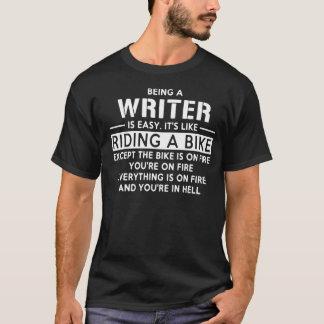 Camiseta Ser um escritor é fácil como a montada de uma