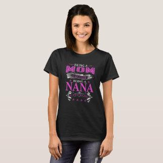 Camiseta Ser uma mamã é uma honra que é uma Nana é