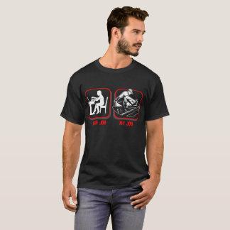 Camiseta Seu trabalho meu Tshirt da profissão do Roofer do