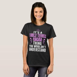Camiseta Seu um Tshirt da coisa da mamã do ténis de mesa