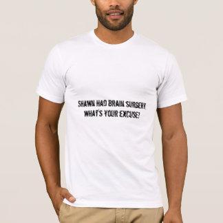 Camiseta Shawn teve a cirurgia de cérebro, o que é sua