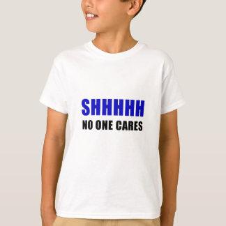 Camiseta Shhhhh ninguém importa-se