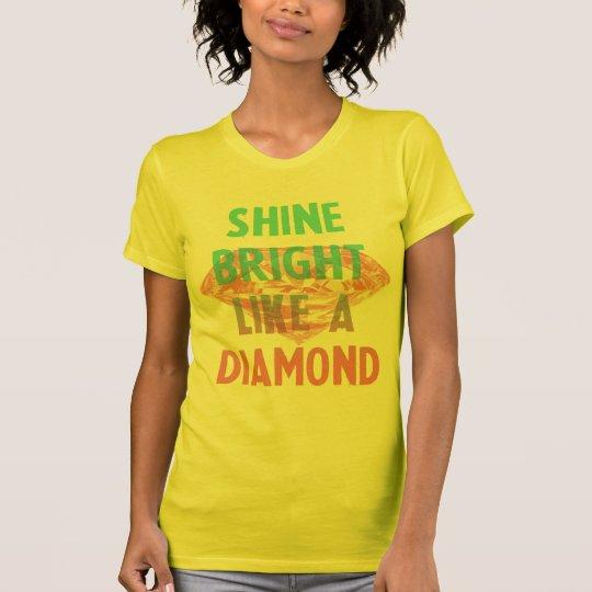 Camiseta Shine bright