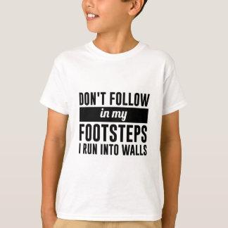 Camiseta Siga em meus passos