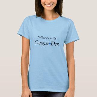 Camiseta Siga-me ao antro do puma