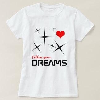 Camiseta Siga seu customizável engraçado dos sonhos