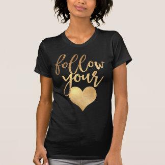 Camiseta Siga seus coração/ouro do falso