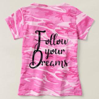 Camiseta Siga seus sonhos! Tipografia inspirada