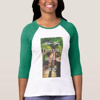 """Camiseta """"Siga t-shirt inspirado da ponte dos seus sonhos"""""""