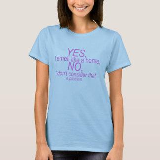 Camiseta Sim, eu cheiro como um cavalo