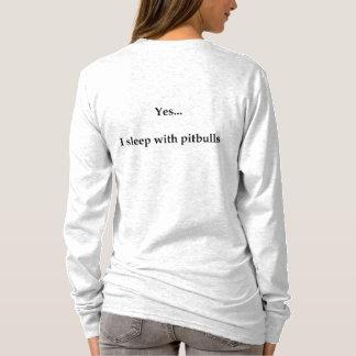 Camiseta Sim… Eu durmo com pitbull