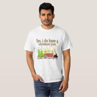 Camiseta Sim, eu tenho um plano de aposentação que eu