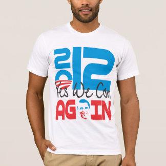 Camiseta Sim nós podemos OUTRA VEZ 2012