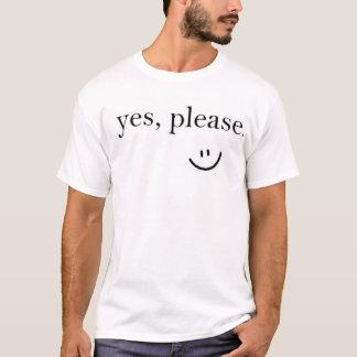 Camiseta sim, por favor.