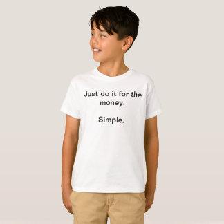 Camiseta Simples apenas faça-o para o t-shirt engraçado dos