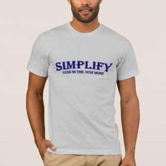 Camiseta Simplifique menos é mais