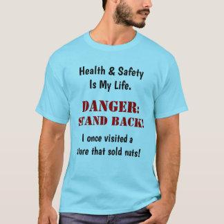 Camiseta Sinal de aviso engraçado louco louco da saúde e da