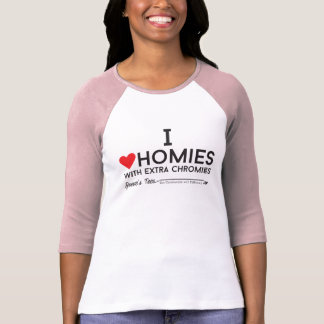 Camiseta Síndrome de Down: Eu amo homies com chromiesTM