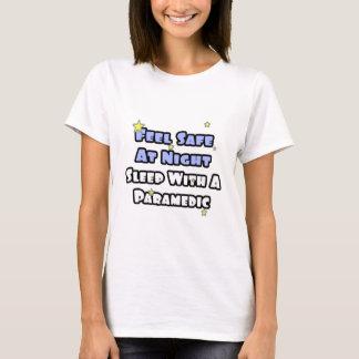 Camiseta Sinta seguro no sono da noite… com um paramédico