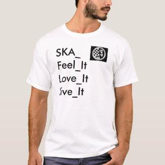Camiseta ska, SKA_Feel_ItLove_ItLive_It