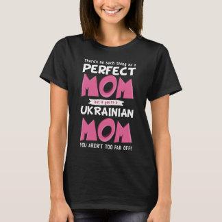Camiseta Slogan engraçado da mãe ucraniana perfeita de