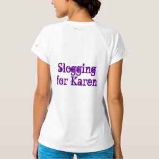 Camiseta Slogging para Karen