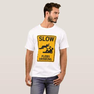 Camiseta Slow plebe Drinking
