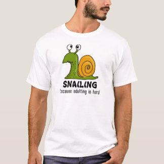 Camiseta Snailing… porque adulting é duro